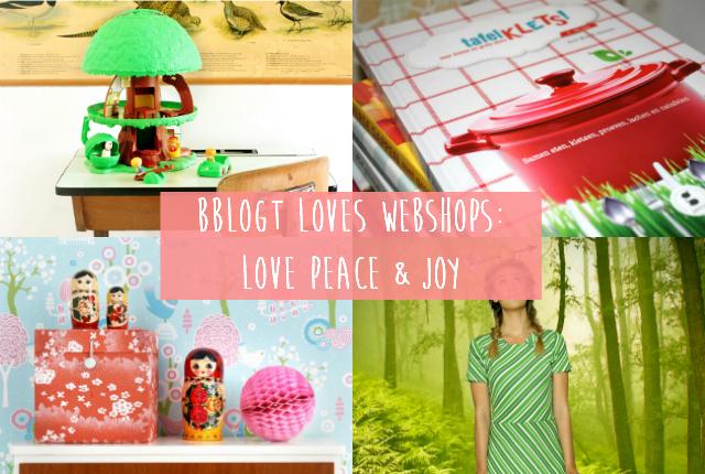 Bblogt loves webshops: Love Peace & Joy