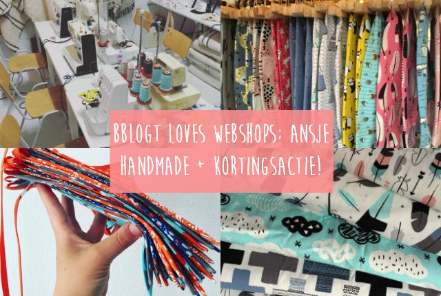 Bblogt loves webshops; Ansje Handmade + kortingsactie!