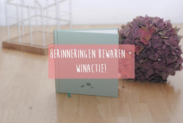 Herinneringen bewaren + Winactie!