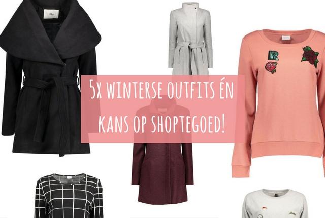 5x winterse outfits én kans op shoptegoed!