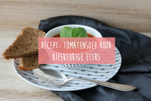 Recept; Tomatensoep voor kieskeurige eters